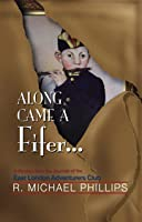 Along Came A Fifer (Ernie Bisquets Mystery Series Book 1)