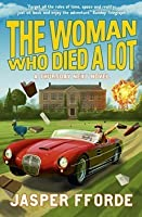 The Woman Who Died a Lot (Thursday Next, #7)