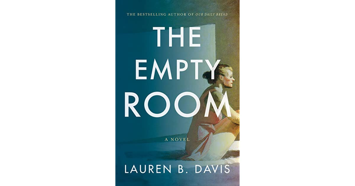 The Empty Room By Lauren B Davis Reviews Discussion