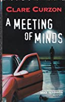A Meeting Of Minds (A Superintendent Mike Yeadings Mystery)