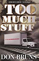 Too Much Stuff: A Lessor and Moore Mystery