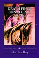 Death From Unnatural Causes
