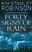 Forty Signs of Rain (Science in the Capitol #1)