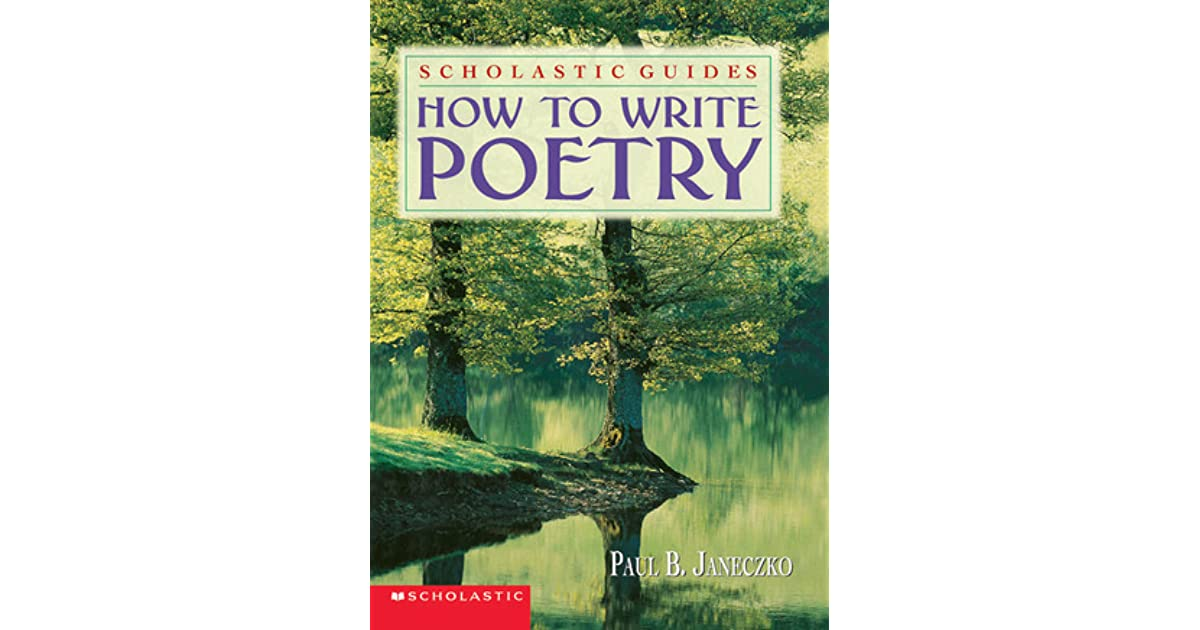 Poetry Book Cover Review : How to write poetry by paul b janeczko — reviews