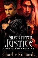 Silver-Tipped Justice (Kontra's Menagerie #8)