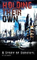 Holding Their Own: A Story of Survival (Holding Their Own, #1)