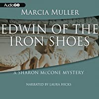 Edwin of the Iron Shoes (Sharon McCone, #1)