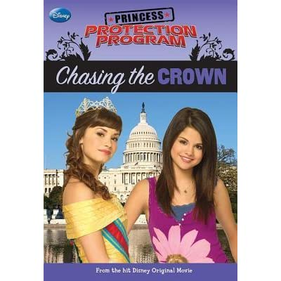 Chasing the Crown (Princess Protection Program #1) by ...