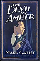The Devil in Amber: A Lucifer Box Novel (Lucifer Box, #2)