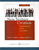 New Venture Creation: Entrepreneurship for the 21st Century.