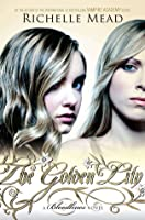 The Golden Lily (Bloodlines, #2)