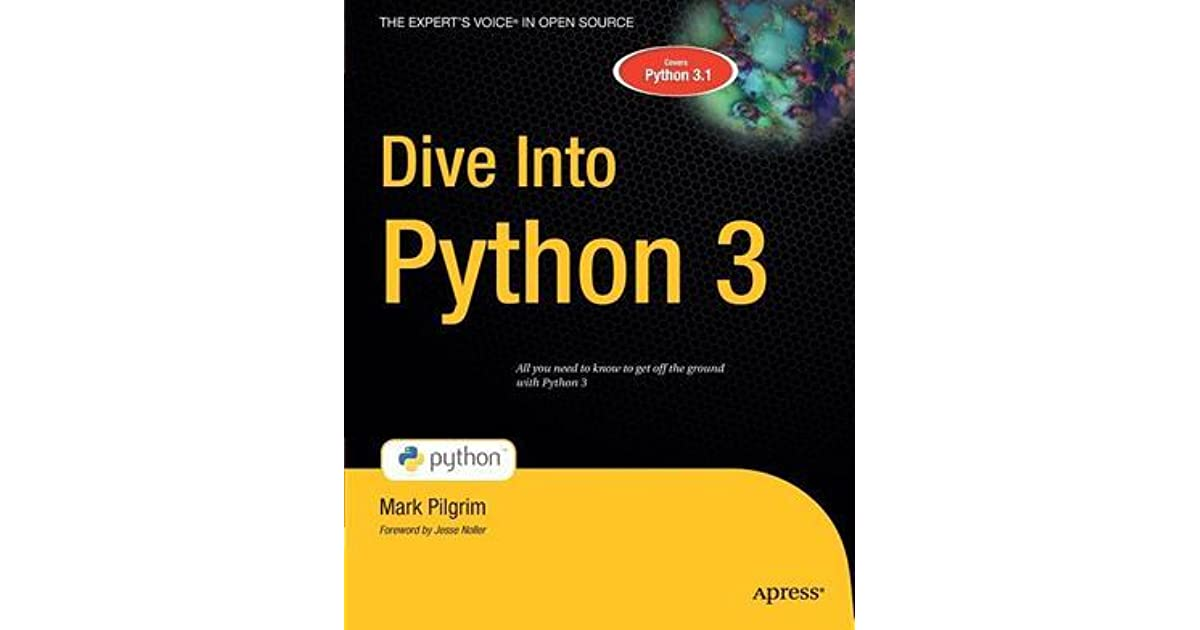 Dive into python 3 by mark pilgrim reviews discussion - Dive into python ...