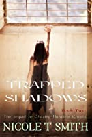 Trapped Shadows (Chasing Natalie's Ghosts, #2)