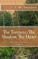 The Torment, The Shadow, The Heart (The Hero of Talbadas #1)