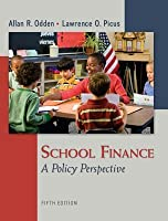 School Finance: A Policy Perspective