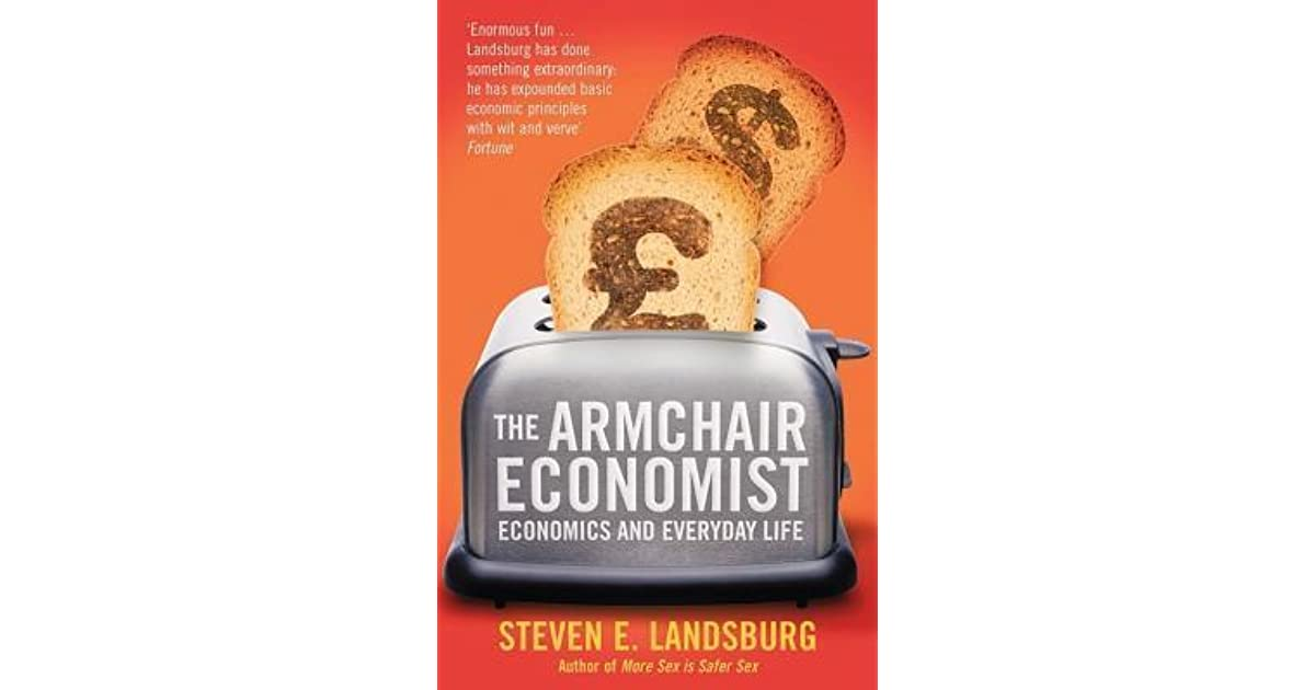 the armchair economist summary becky johnston s review of ...