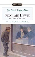 Go East, Young Man: Sinclair Lewis on Class in America