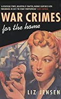 War Crimes For The Home