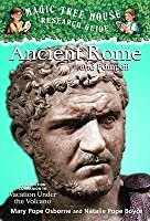 Ancient Rome and Pompeii (Magic Tree House Guide)