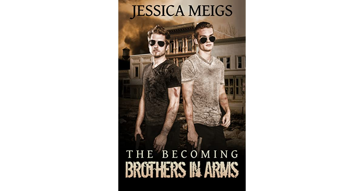 Brothers In Arms (The Becoming #1.5) By Jessica Meigs
