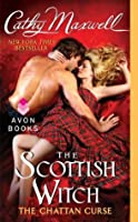 The Scottish Witch (The Chattan Curse, #2)