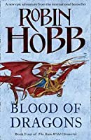 Blood of Dragons (The Rain Wild Chronicles, #4)
