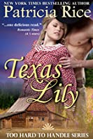 Texas Lily (Too Hard to Handle, #1)