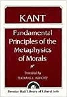 Foundations of the Metaphysics of Morals Summary