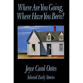 An Analysis of Where Are You Going, Where Have You Been by Joyce Carol Oates