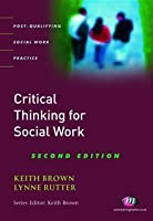 Critical thinking for social work [electronic resource]
