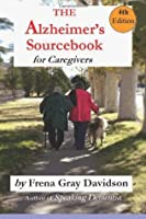 The Alzheimer's Sourcebook for Caregivers