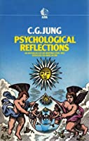 Psychological Reflections: An Anthology of His Writings, 1905-61