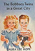The Bobbsey Twins in a Great City (Bobbsey Twins #9)