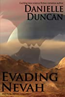 Evading Nevah, A Science Fiction Romance