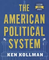 The American Political System: 2012 Election Update