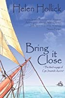 Bring It Close (Sea Witch Voyages, #3)