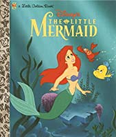 The Little Mermaid: A Little Golden Book (Disney Princess)