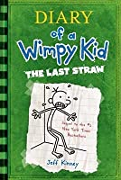 The Last Straw (Diary of a Wimpy Kid)