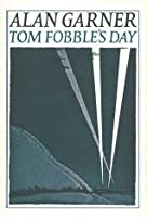 Tom Fobble's Day