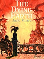 The Dying Earth (The Dying Earth, #1-4)
