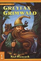 Greyfax Grimwald (Circle of Light, #1)