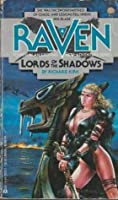 Lords Of The Shadows (Raven, #4)