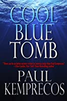 Cool Blue Tomb (Aristotle Socarides, #1)