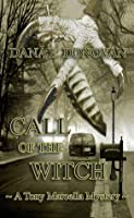 Call Of The Witch (Detective Marcella Witch's series. Book 7)