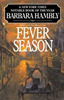 Fever Season (Benjamin January, # 2)