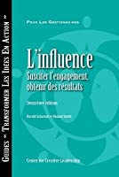 Influence: Gaining Commitment Getting Results 2e (French for Canada)