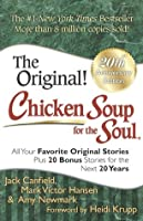Chicken Soup for the Soul: 20th Anniversary Edition: All Your Favorite Original Stories Plus 20 Bonus Stories for the Next 20 Years