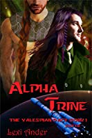 Alpha Trine (The Valespian Pact, #1)