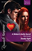 A Widow's Guilty Secret / Deadly Sight / The Spy Who Loved Her