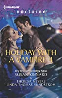 Holiday with a Vampire 4: Halfway To Dawn/The Gift/Bright Star/The Gatekeeper